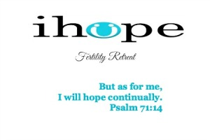 iHope fertility retreat theme